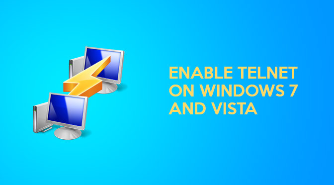 How to enable Telnet on Windows 7 & Vista