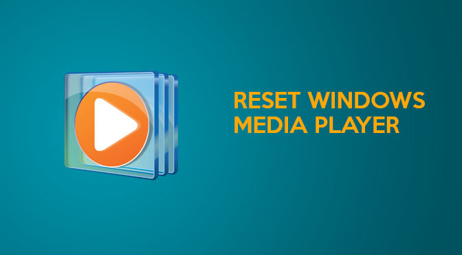 Reset Windows Media Player 12 To Default Settings