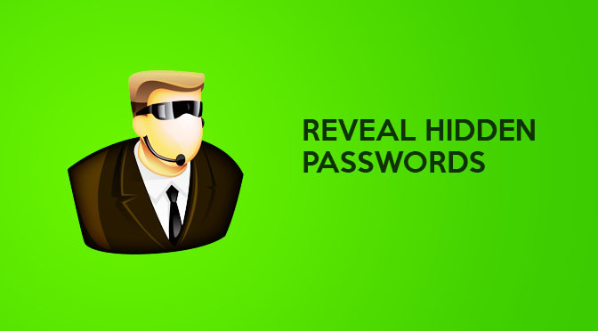 How To Easily Reveal Passwords Hidden Under Asterisks ****